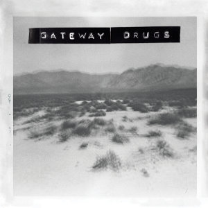 Gateway Drugs Artist photo