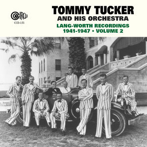 Tommy Tucker and His Orchestra 歌手頭像