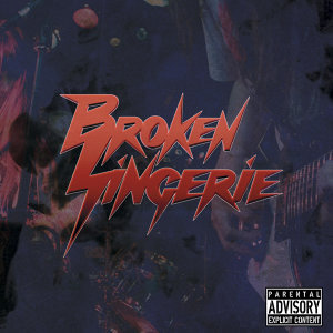 Broken Lingerie アーティスト写真