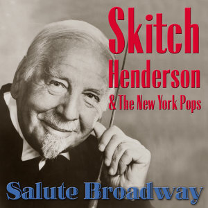 Skitch Henderson & The New York Pops 歌手頭像