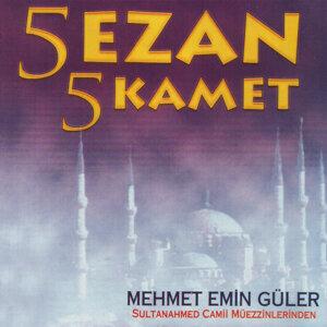 Mehmet Emin Güler 歌手頭像