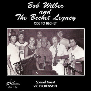 Bob Wilber and the Bechet Legacy 歌手頭像