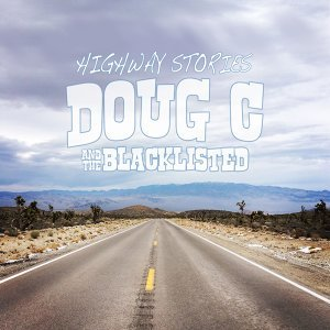 Doug C and the Blacklisted 歌手頭像