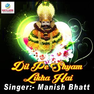 Manish Bhatt 歌手頭像