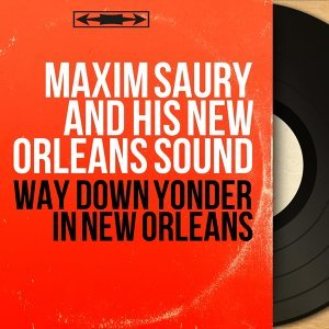 Maxim Saury and His New Orleans Sound