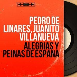 Pedro de Linares, Juanito Villanueva アーティスト写真