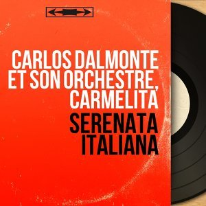 Carlos Dalmonte et son orchestre, Carmelita 歌手頭像