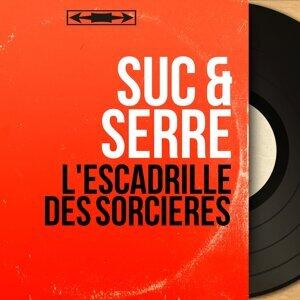 Suc & Serre 歌手頭像