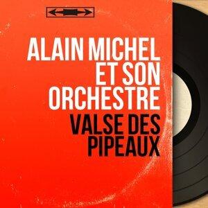 Alain Michel et son orchestre 歌手頭像