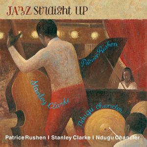 Stanley Clarke|Patrice Rushen|Ndugu Chancler
