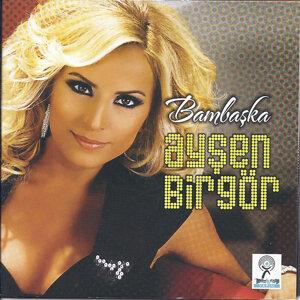 Ayşen Birgör 歌手頭像