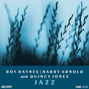 Roy Haynes, Quincy Jones & Harry Arnold アーティスト写真