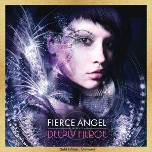 Fierce Angel Presents Deeply Fierce - Gold Edition : Unmixed 歌手頭像