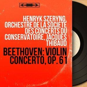 Henryk Szeryng, Orchestre de la Société des concerts du Conservatoire, Jacques Thibaud 歌手頭像