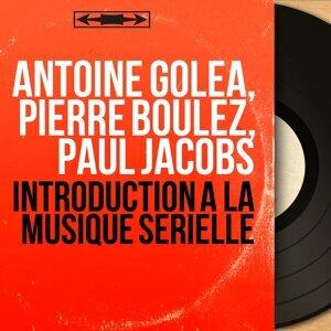 Antoine Goléa, Pierre Boulez, Paul Jacobs アーティスト写真