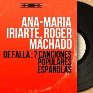 Ana-Maria Iriarte, Roger Machado 歌手頭像