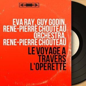 Eva Ray, Guy Godin, René-Pierre Chouteau Orchestra, René-Pierre Chouteau 歌手頭像