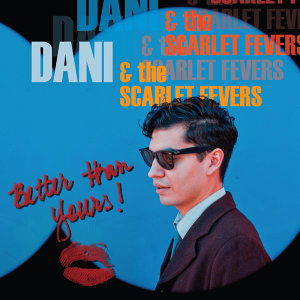Dani & The Scarlet Fevers 歌手頭像