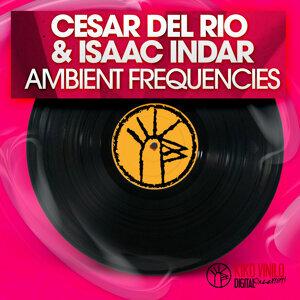 César del Río|Isaac Indar アーティスト写真