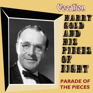 Harry Gold And His Pieces Of Eight アーティスト写真