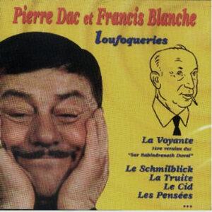 Pierre Dac & Francis Blanche 歌手頭像