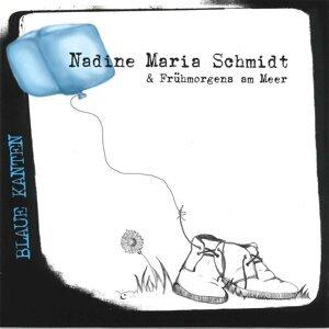 Nadine Maria Schmidt & Frühmorgens am Meer 歌手頭像