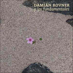 Damián Rovner y Los Fundamentales 歌手頭像