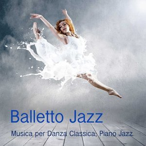 Balletto Jazz Compagnia 歌手頭像