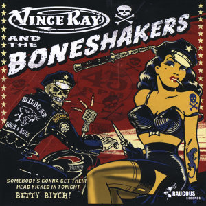 Vince Ray & The Boneshakers