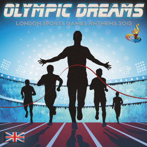 Olympic Dreams - London Sports Games Anthems 2012 歌手頭像