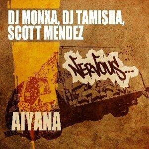 DJ Monxa, DJ Tamisha, Scott Mendez 歌手頭像