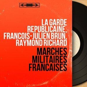 La garde républicaine, François-Julien Brun, Raymond Richard 歌手頭像