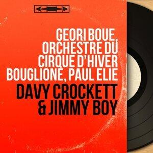 Geori Boué, Orchestre du Cirque d'Hiver Bouglione, Paul Elie 歌手頭像