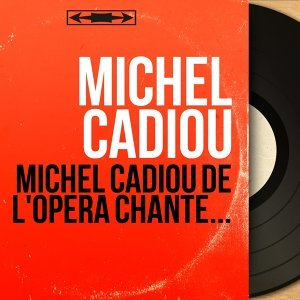 Michel Cadiou 歌手頭像