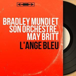 Bradley Mundi et son orchestre, May Britt 歌手頭像