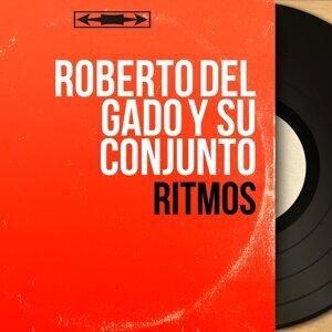 Roberto del Gado y Su Conjunto アーティスト写真