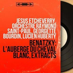 Jésus Etcheverry, Orchestre Raymond Saint-Paul, Georgette Bourdin, Lucien Huberty アーティスト写真
