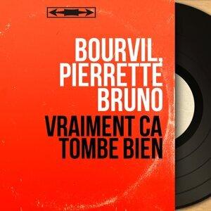 Bourvil, Pierrette Bruno 歌手頭像