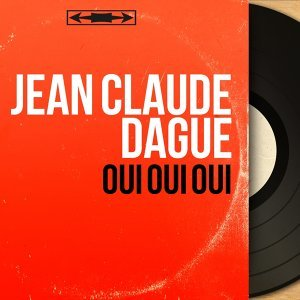 Jean Claude Dague 歌手頭像