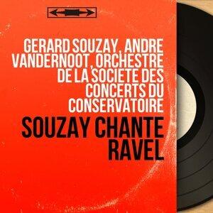 Gérard Souzay, André Vandernoot, Orchestre de la Société des Concerts du Conservatoire 歌手頭像