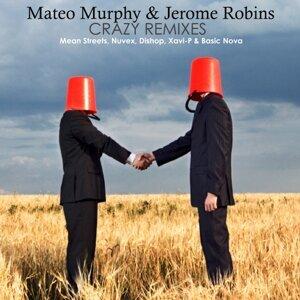 Jerome Robins, Mateo Murphy 歌手頭像