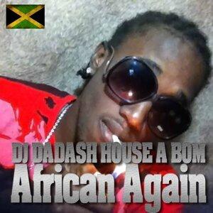 DJ Dadash House a Bom 歌手頭像