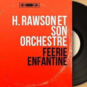 H. Rawson et son orchestre 歌手頭像