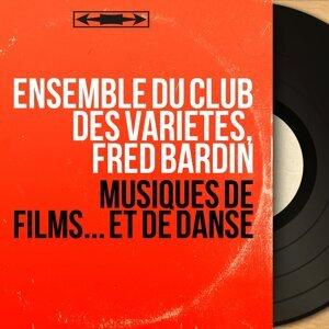 Ensemble du club des variétés, Fred Bardin 歌手頭像