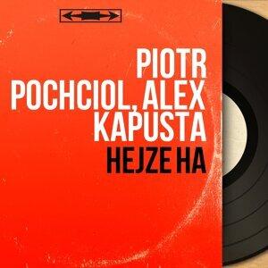 Piotr Pochciol, Alex Kapusta 歌手頭像