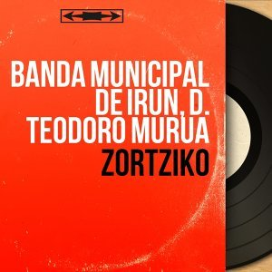 Banda Municipal de Irun, D. Teodoro Murua 歌手頭像