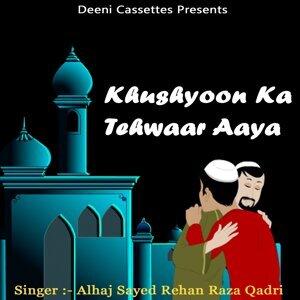 Alhaj Sayed Rehan Raza Qadri 歌手頭像