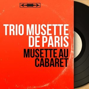 Trio Musette de Paris 歌手頭像