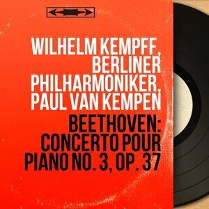 Wilhelm Kempff, Berliner Philharmoniker, Paul van Kempen 歌手頭像