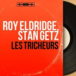 Roy Eldridge, Stan Getz アーティスト写真